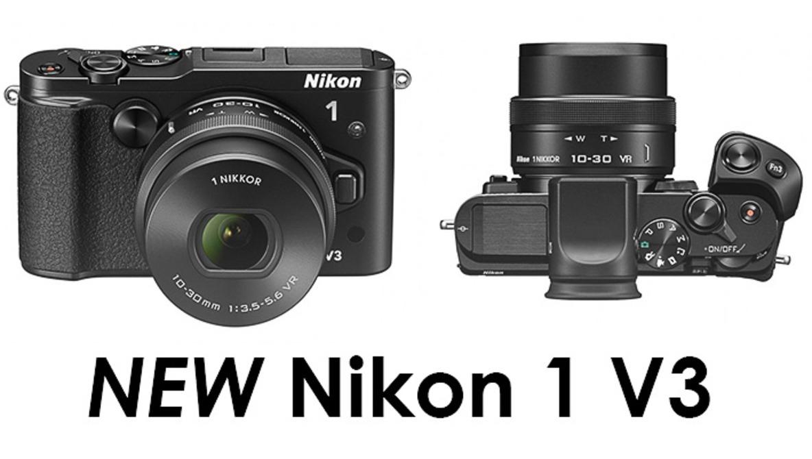 Meet the New Nikon 1 V3