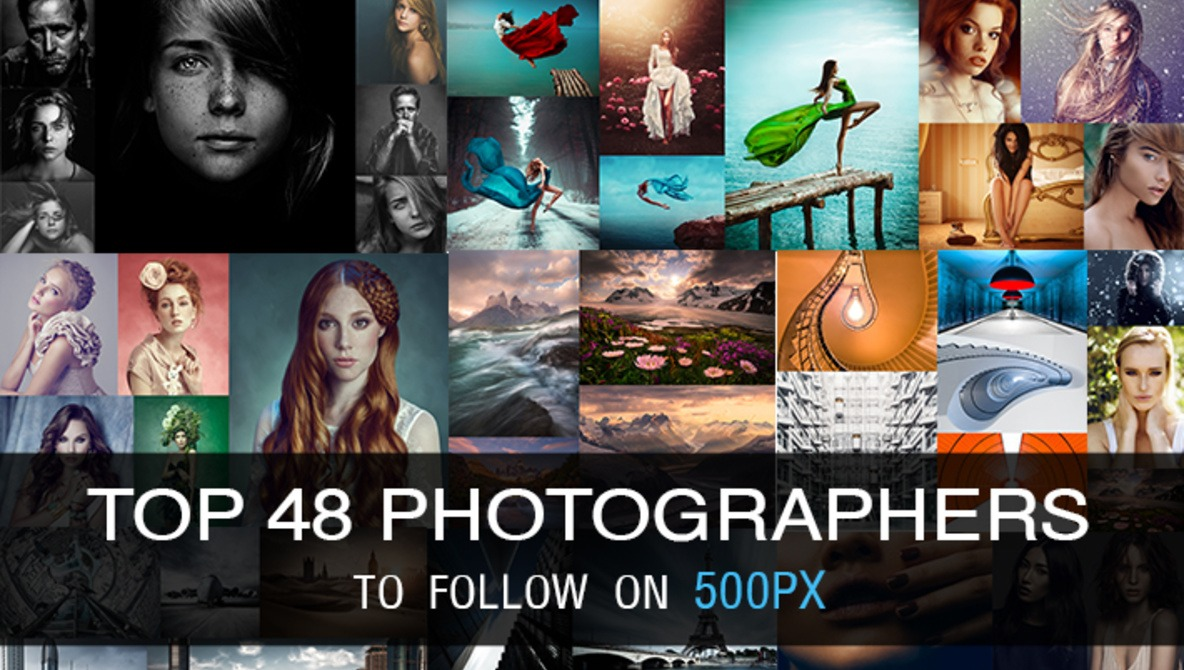 Top 48 Photographers To Follow On 500px