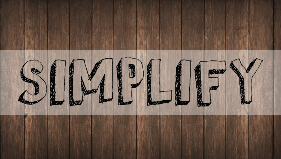Keeping Life Simple as an Entrepreneur