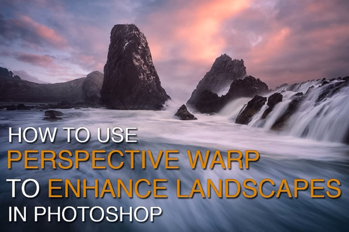 Take Your Landscape Photography Editing to the Next Level with the Perspective Warp Tool