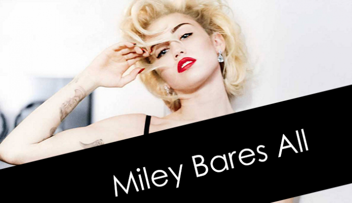 Miley Cyrus Bares All (NSFW)