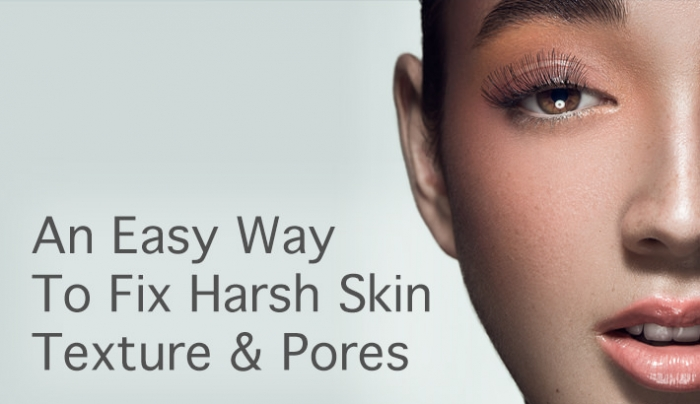 A Simple Way to Even Out Rough Skin Texture and Pores