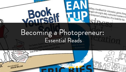 Becoming a Photopreneur: Essential Reads