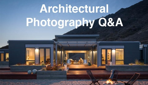 Your Most Popular Questions Answered by Architectural Photographer Mike Kelley