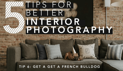 Improve Your Interior Photography With These Five Tips