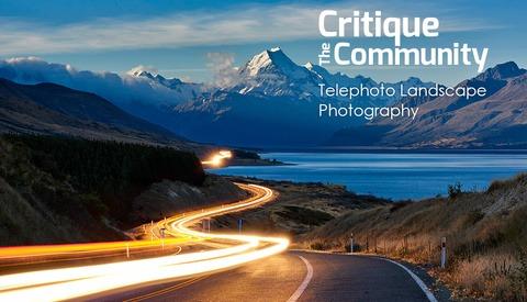 Critique the Community: Submit Your Telephoto Landscape or Cityscape Photos Now