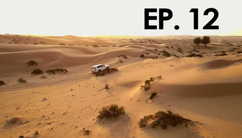 PTW III Behind the Scenes: We Got Stuck in the Dubai Desert Overnight