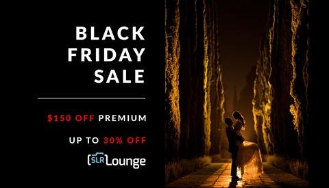 Huge Black Friday Sale at SLR Lounge!