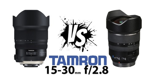Is the New Tamron 15-30mm f/2.8 G2 Better Than the Original SP?