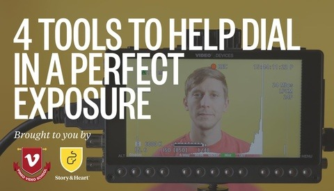 4 Tools To Help Dial in a Perfect Exposure