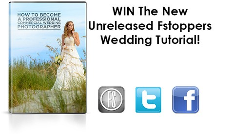 ENDS TOMORROW:  Win a Sneak Preview of Fstoppers New Wedding Photography Tutorial
