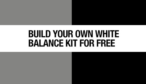 Build Your Own White Balance Kit For Free