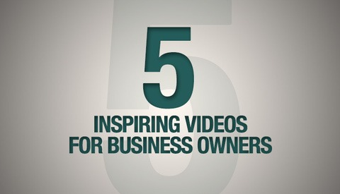 5 Inspiring Videos Every Business Owner Should Watch