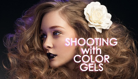Shooting With Color Gels