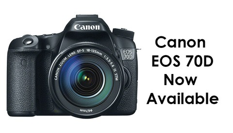 Canon EOS 70D Now In Stock!