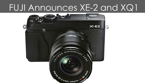 Fuji News – XE-2 Mirrorless and XQ1 Compact Announced