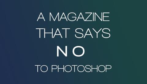A Magazine That Finally Says No To Photoshop