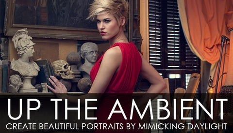 Up the Ambient, Create Beautiful Portraits by Mimicking Daylight