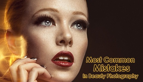9 most common beauty photography mistakes  fstoppers