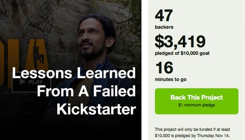 Thinking Of Crowdfunding Your Next Video Project? Learn From My Failed Attempt