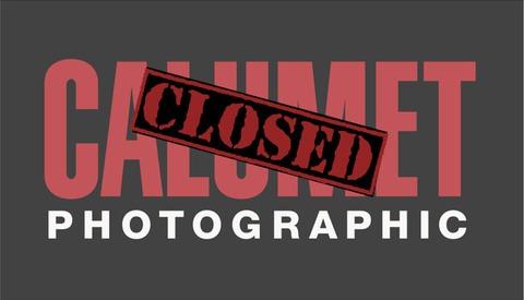 Calumet Photographic U.S. Stores CLOSED
