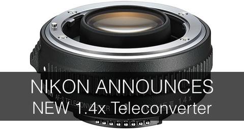 Nikon Announces New TC-14E III Teleconverter
