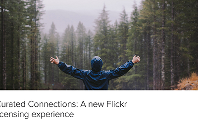 "Flickr is Going to Help You License Your Photographs with ""Curated Connections"""