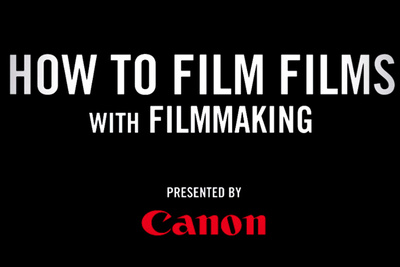 4 Wildly Fun and Educational Videos to Teach You How to Film Films with Filmmaking
