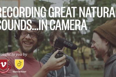 How To Record Great Natural Sound In Camera