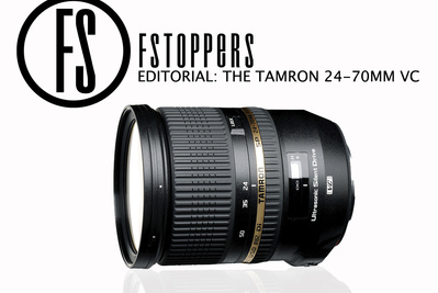 [Editorial] Why The Tamron 24-70mm Matters