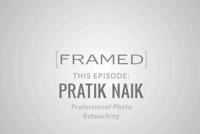 A  Finesse With Pixels: Framed Interviews High-End Retoucher, Pratik Naik