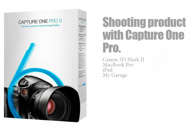 Product Photography In The Garage, Capture One Has You Covered