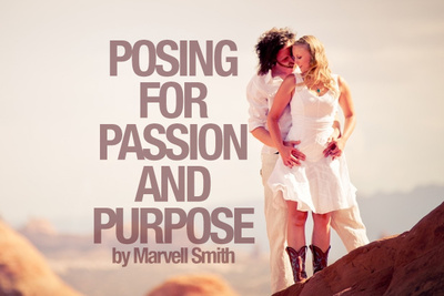 Posing for Passion and Purpose by Marvell Smith