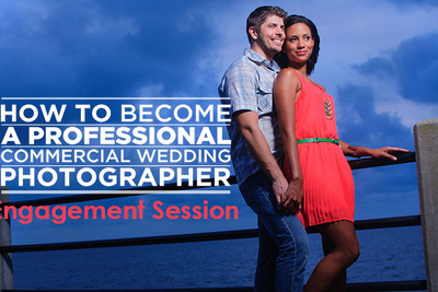Wedding Tutorial: How To Photograph Engagement Sessions