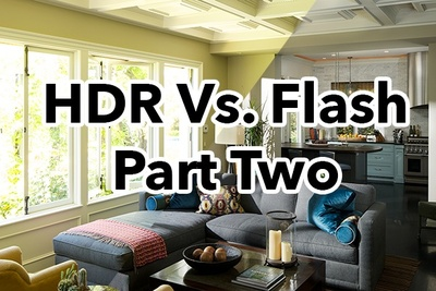 Amazing Flash Vs. HDR For Interiors And Real Estate Photography, Part II: Mood And