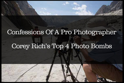 Confessions Of A Pro Photographer: Corey Rich's Top 4 Photo Bombs