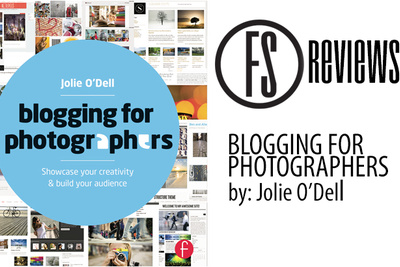 Fstoppers Reviews Blogging For Photographers by: Jolie O'Dell