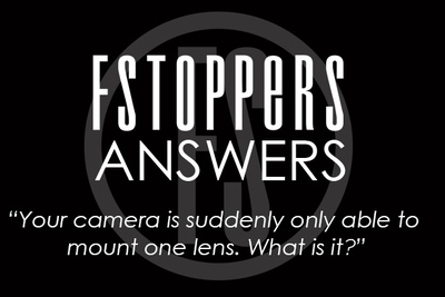 Fstoppers Answers - What is Your 'Can't Live Without' Lens?