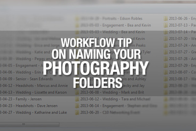 Simple But Great Tip To Naming Your Photography Folders