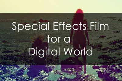 Special Effects Film for a Digital World
