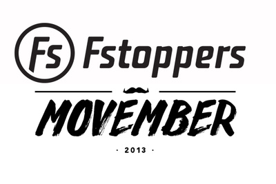 Fstoppers and Movember: Help Us Change the Face of Men's Health