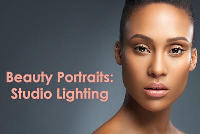 Secrets to Crafting Top-Quality Beauty Portraits: Studio Lighting
