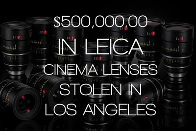 $500,000 In Leica Lenses Stolen From A Los Angeles Film Set