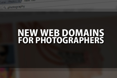 New Photography-Related Domain Names Are Now Available For The General Public