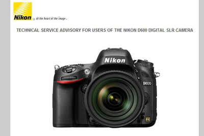 Finally a Technical Service Advisory for the Nikon D600