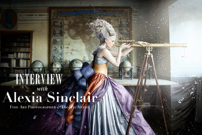 Interview With Australian Fine Art Photographer and Digital Artist Alexia Sinclair