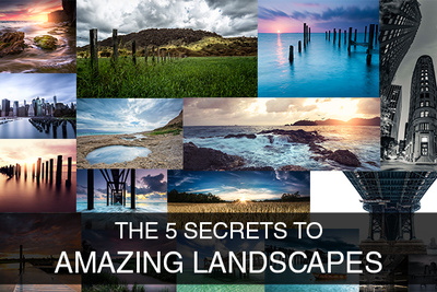 The Five Tips to Creating Amazing Landscape Photos