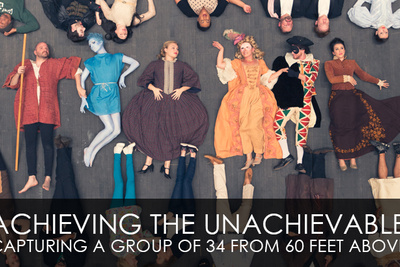 Achieving The Unachievable - Capturing a Group of 34 From 60 Feet Above