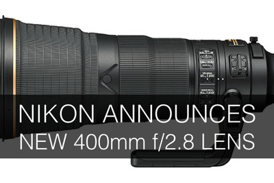 Nikon Announces New 400mm f/2.8 Lens