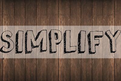 Keeping Life Simple as an Entrepreneur
